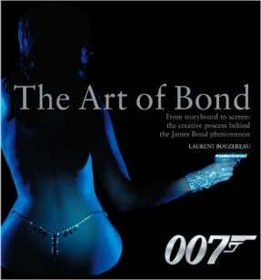 "- Verkaufe das Buch ""The Art of Bond: From Storyboard to Screen-the Creative Process Behind"