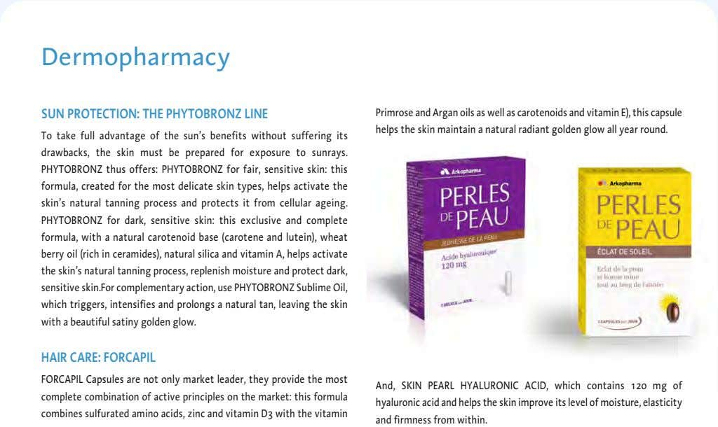 Dermopharmacy SUN PROTECTION: THE PHYTOBRONZ LINE Primrose and Argan oils as well as carotenoids and