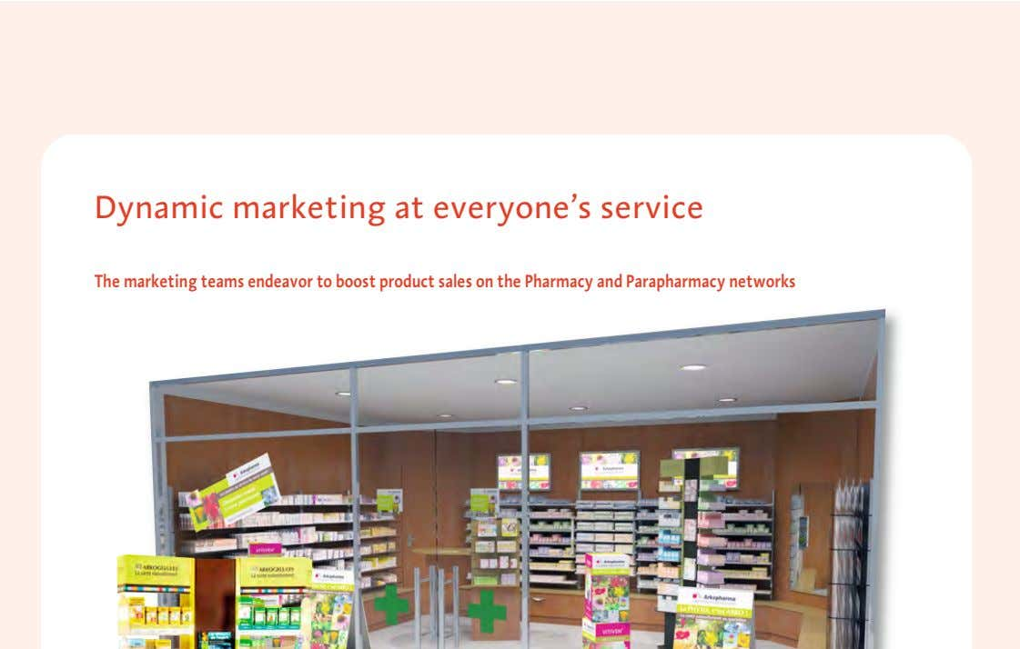 Dynamic marketing at everyone's service The marketing teams endeavor to boost product sales on the