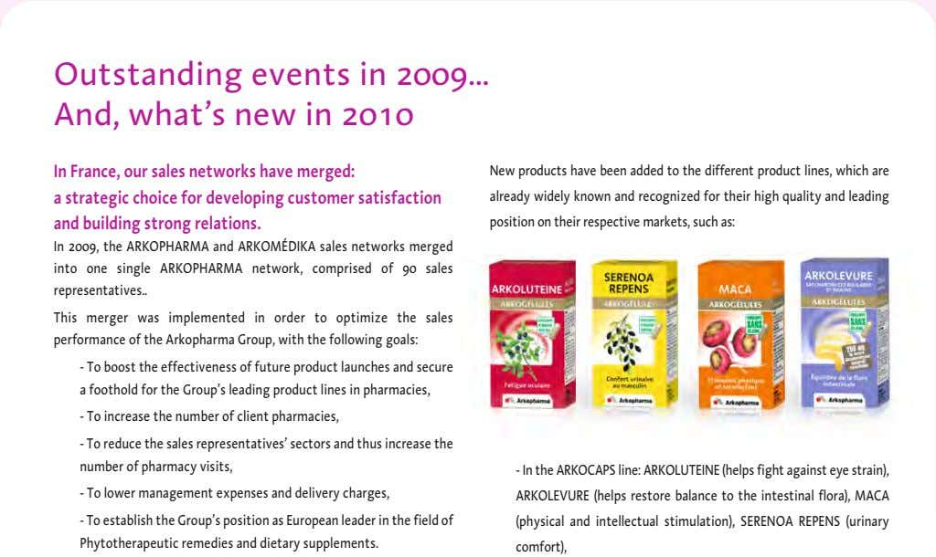 Outstanding events in 2009 And, what's new in 2010 In France, our sales networks have