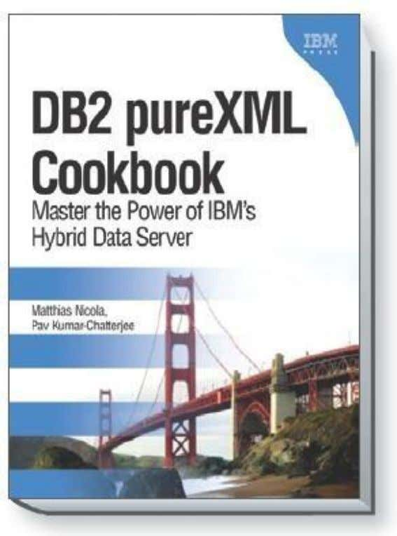  More information on XML data management in DB2 for Linux, UNIX, Windows and DB2 for