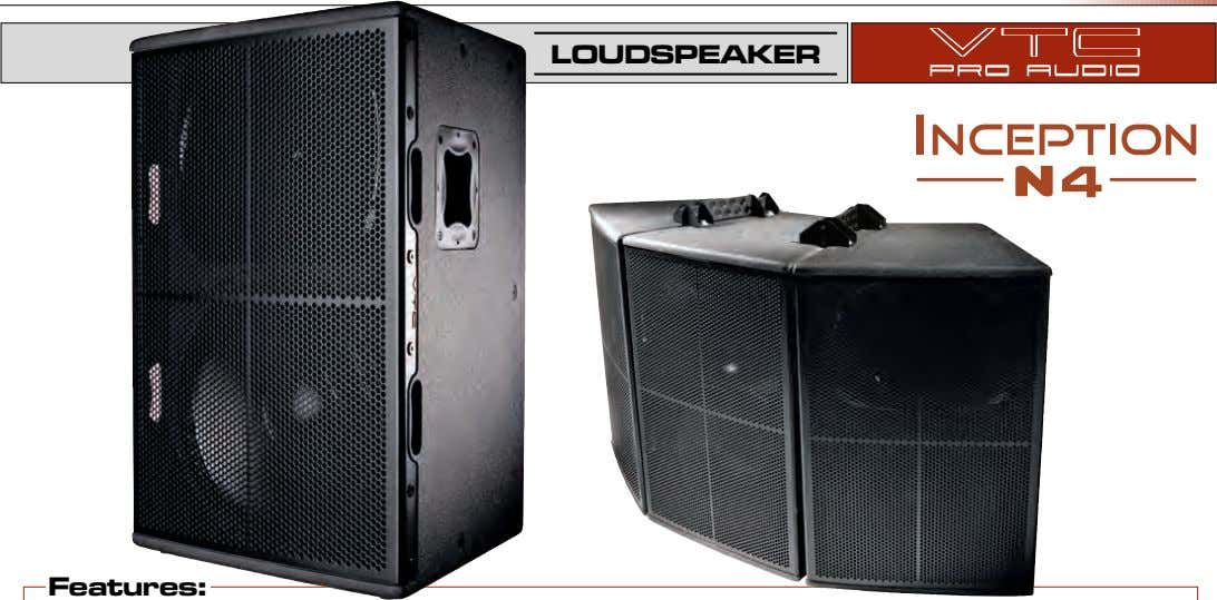 LOUDSPEAKER Features: