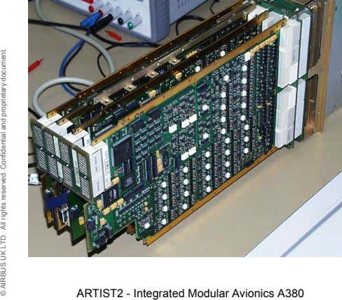 ARTIST2 - Integrated Modular Avionics A380 © AIRBUS UK LTD. All rights reserved. Confidential and