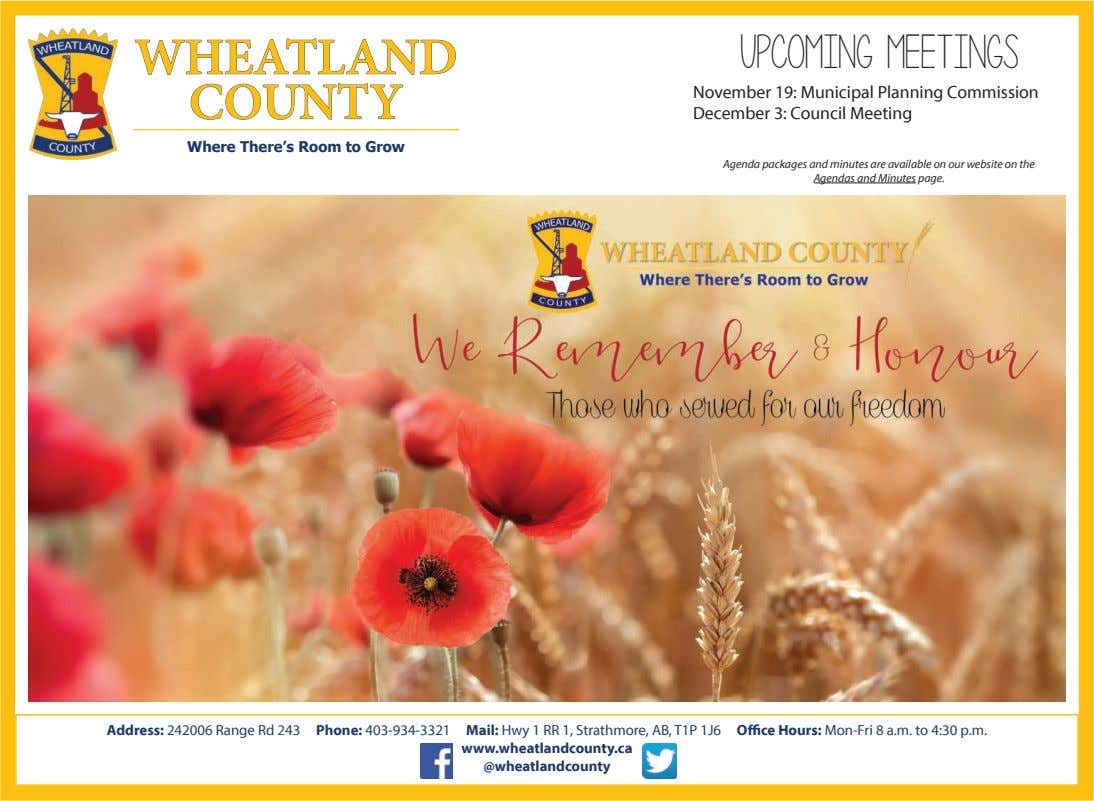 WHEATLAND Upcoming Meetings COUNTY November 19: Municipal Planning Commission December 3: Council Meeting Where