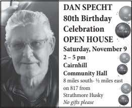 DAN SPECHT 80th Birthday Celebration OPEN HOUSE Saturday, November 9 2 – 5 pm Cairnhill