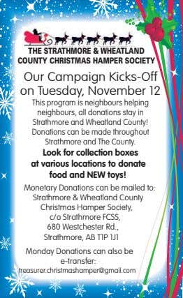 THE STRATHMORE &WHEATLAND COUNTY CHRISTMAS HAMPER SOCIETY Our Campaign Kicks-Off on Tuesday, November 12 This