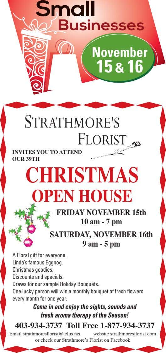 November 15 & 16 INVITES YOU TO ATTEND OUR 39TH CHRISTMAS OPEN HOUSE FRIDAY NOVEMBER