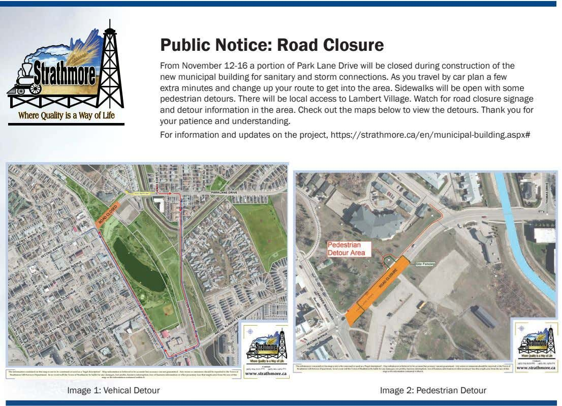 Public Notice: Road Closure From November 12-16 a portion of Park Lane Drive will be