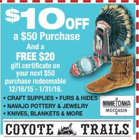 $ 10 OFF a $50 Purchase And a FREE $20 gift certi cate on your