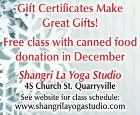 Gift Certi cates Make Great Gifts! Free class with canned food donation in December Shangri