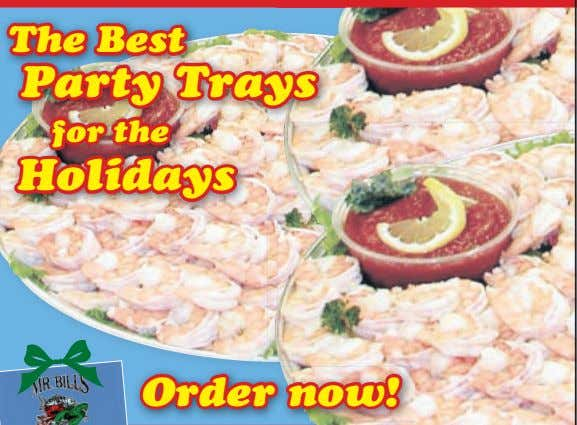 The Best Party Trays for the Holidays Order now!