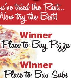 Your Holidays! You've tried the Rest Now try the Best! WinnerWinnernner Winner Place to Buy Pizza