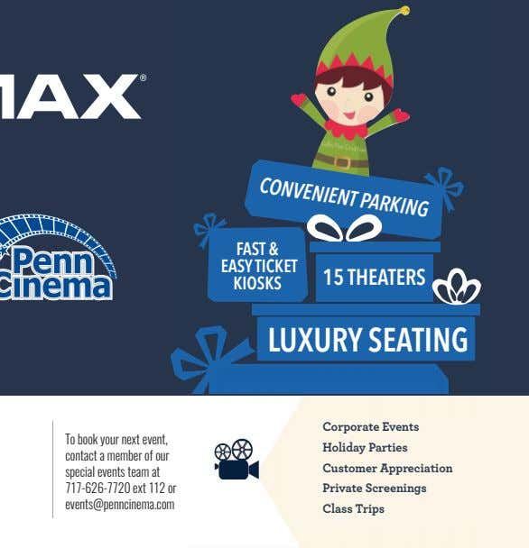 CONVENIENT PARKING FAST & EASY TICKET 15 THEATERS KIOSKS LUXURY SEATING Corporate Events To book