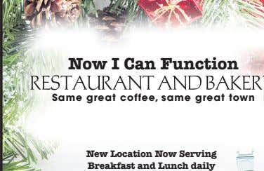 Now I Can Function Same great coffee, same great town New Location Now Serving Breakfast