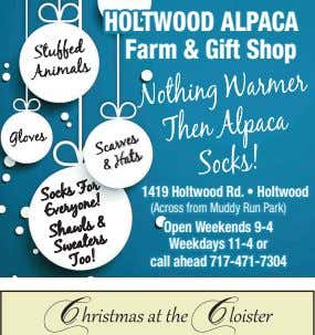 HOLTWOOD ALPACA Farm & Gift Shop 1419 Holtwood Rd. • Holtwood (Across from Muddy Run