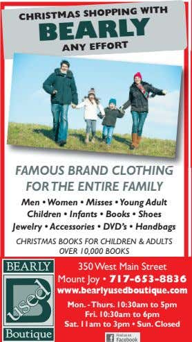 CHRISTMAS SHOPPING WITH BEARLY ANY EFFORT FAMOUS BRAND CLOTHING FORTHE ENTIRE FAMILY Men • Women