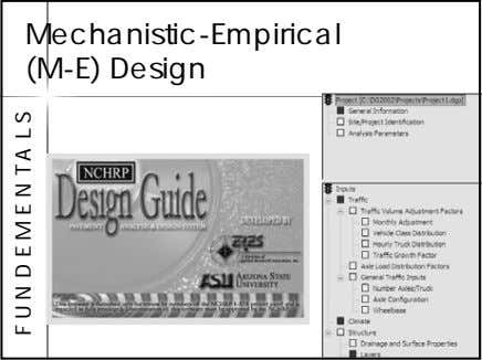 Mechanistic-Empirical (M-E) Design F U N D E M E N T A L S