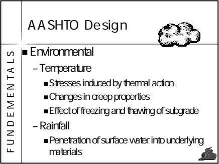 AASHTO Design Environmental – Temperature Stresses induced by thermal action Changes in creep properties Effect