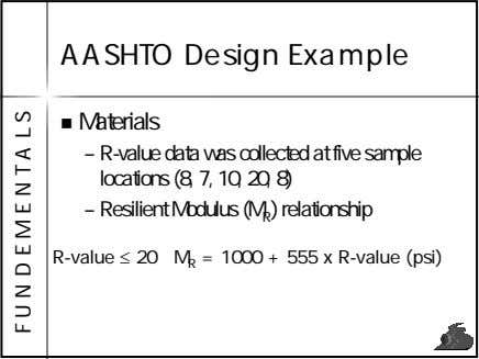 AASHTO Design Example Materials – R-value data was collected at five sample locations (8, 7,
