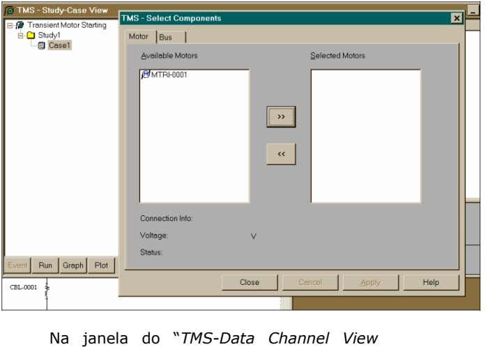 "Na janela do ""TMS-Data Channel View"" abaixo, com"