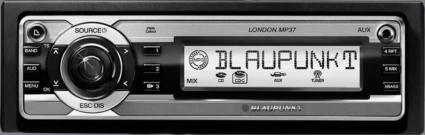 Radio CD MP3 London MP37 WMA www.blaupunkt.com 7 647 573 510 Operating and installation instructions Mode