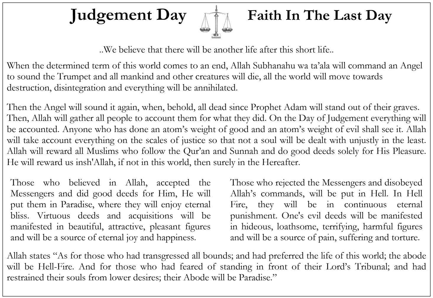 Judgement Day Faith In The Last Day .. We believe that there will be another life