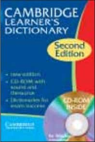 FCE course Choose Cambridge dictionaries for exam success! 2nd edition Cambridge Learner's Dictionary In the book