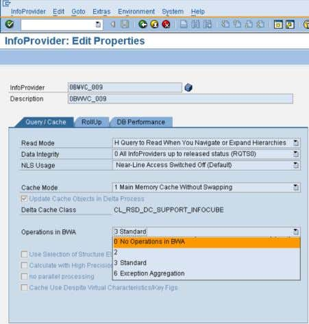 b) Enablement on InfoProvider level in transaction RSDIPROP Using transaction RSDIPROP, you can set the option
