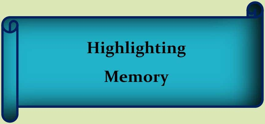 Highlighting Memory