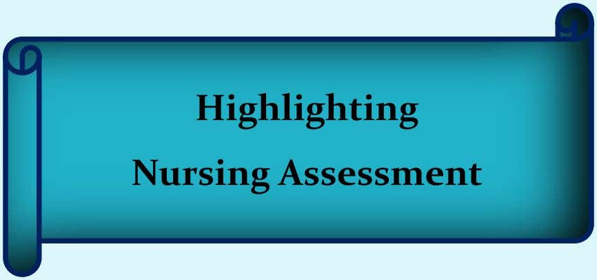 Highlighting Nursing Assessment
