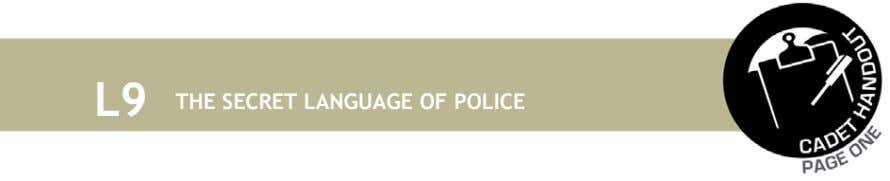 L9 THE SECRET LANGUAGE OF POLICE