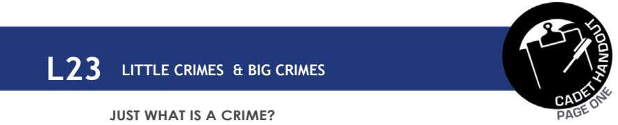 L23 LITTLE CRIMES & BIG CRIMES JUST WHAT IS A CRIME?