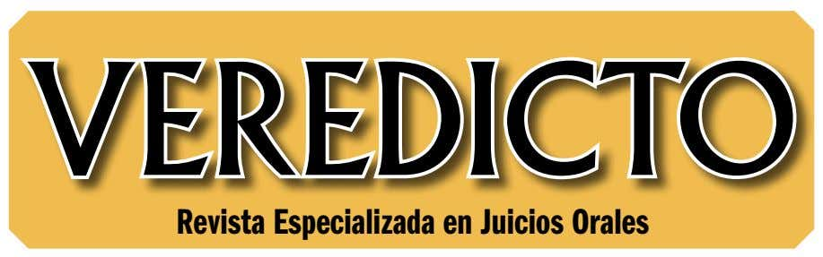 VEREDICTO Revista Especializada en Juicios Orales