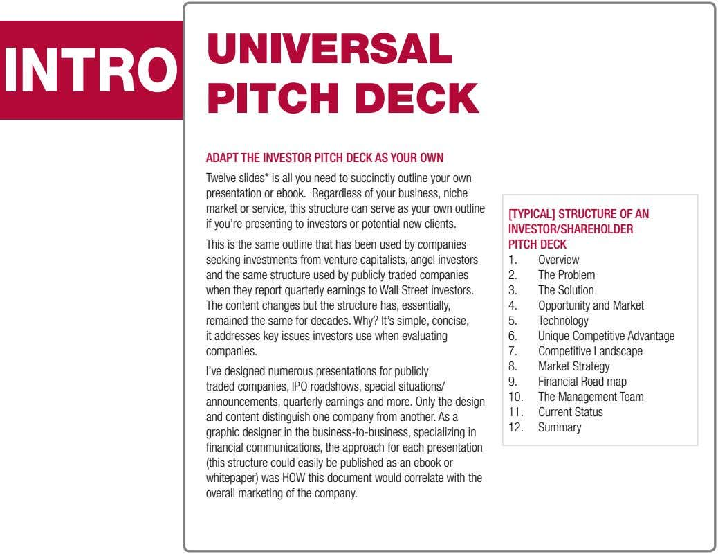 INTRO Universal Pitch Deck AdApt the Investor pItch deck As Your own Twelve slides* is all