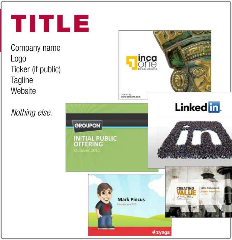 t itle Company name Logo Ticker (if public) Tagline Website Nothing else.