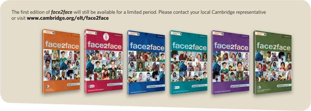 The first edition of face2face will still be available for a limited period. Please contact