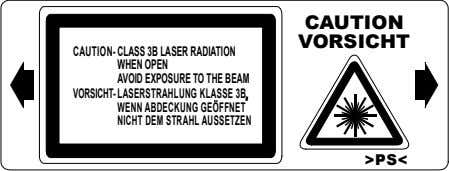 CAUTION VORSICHT CAUTION- CLASS 3B LASER RADIATION WHENOPEN AVOID EXPOSURE TO THE BEAM VORSICHT- LASERSTRAHLUNG