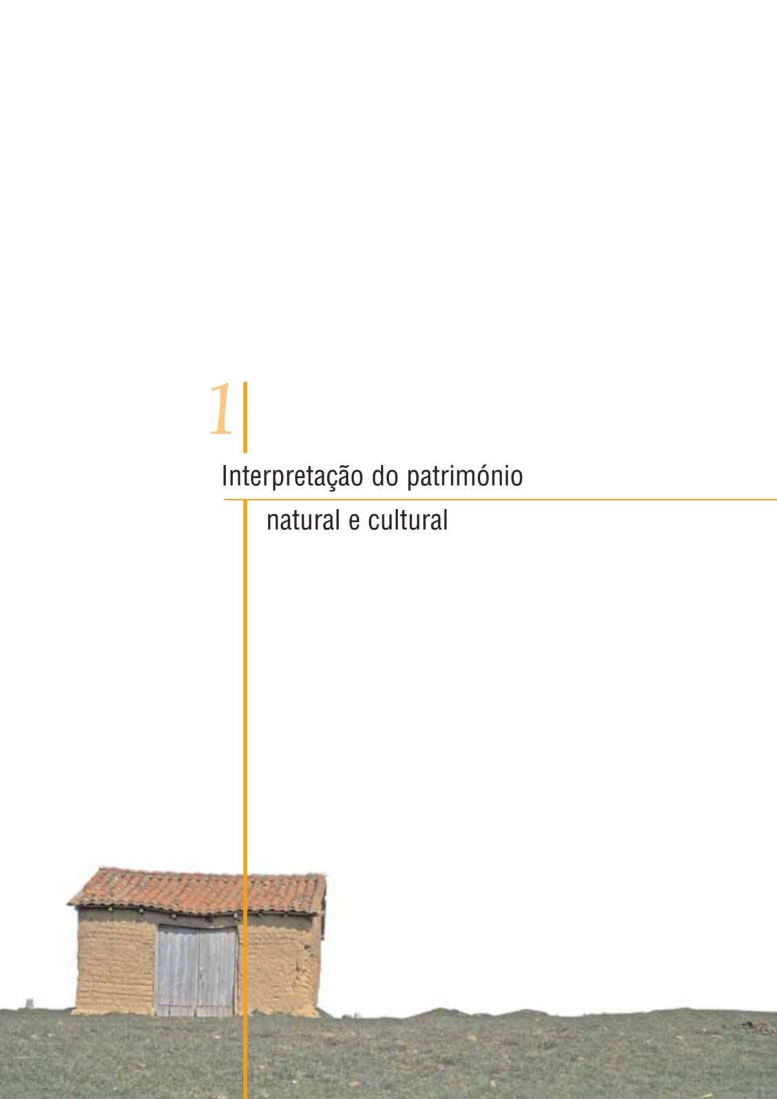 1 Interpretação do património natural e cultural