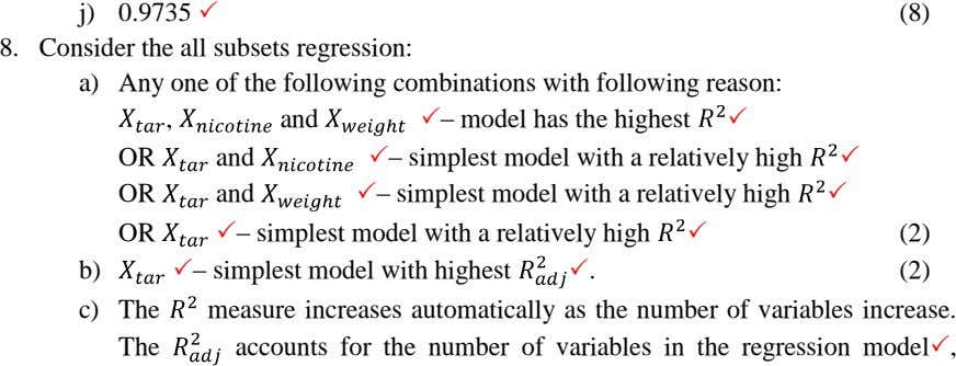 j) 0.9735  (8) 8. Consider the all subsets regression: a) Any one of the