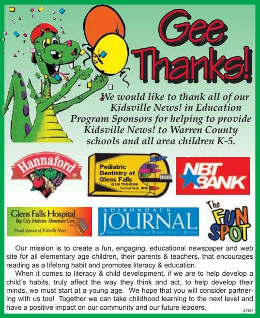 GeeGeeGee Thanks!Thanks!Thanks! We would like to thank all of our Kidsville News! in Education Program