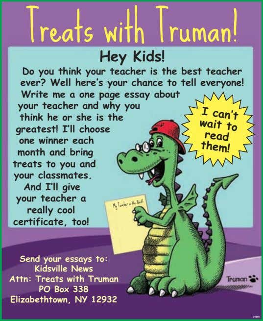 Treats with Truman! Hey Kids! Do you think your teacher is the best teacher ever?