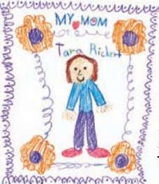 "Announcing the winner of the Mother's Day Contest! ""I Drew My Mom! Tara Rickert is"