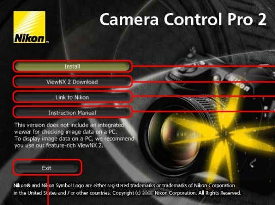 "Camera Control Pro ""Welcome"" dialog Windows 2/5 ViewNX 2 Download: Displays the down- load page for"