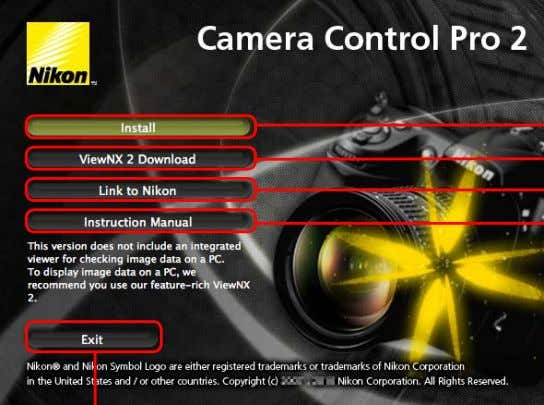 "Camera Control Pro ""Welcome"" dialog Mac OS 2/4 ViewNX 2 Download: Displays the down- load page"