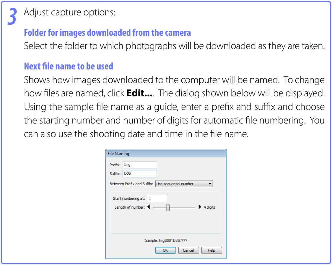 3 Adjust capture options: Folder for images downloaded from the camera Select the folder to