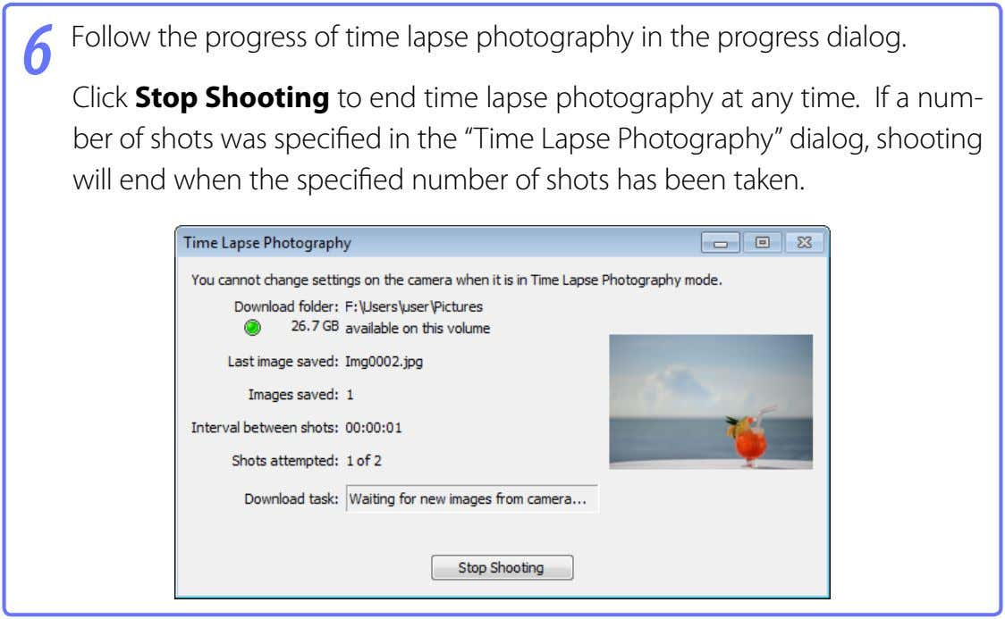 6 Follow the progress of time lapse photography in the progress dialog. Click Stop Shooting