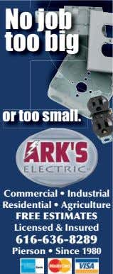 No job too big or too small. Commercial • Industrial Residential • Agriculture FREE ESTIMATES