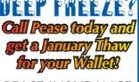 Call Pease today and get a January Thaw for your Wallet!
