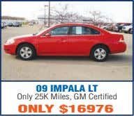 09 IMPALA LT Only 25K Miles, GM Certified ONLY $16976