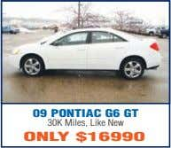 09 PONTIAC G6 GT 30K Miles, Like New ONLY $16990